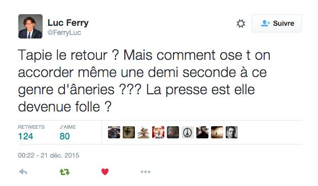 Luc Ferry - Tweet presse folle - mediaculture.fr